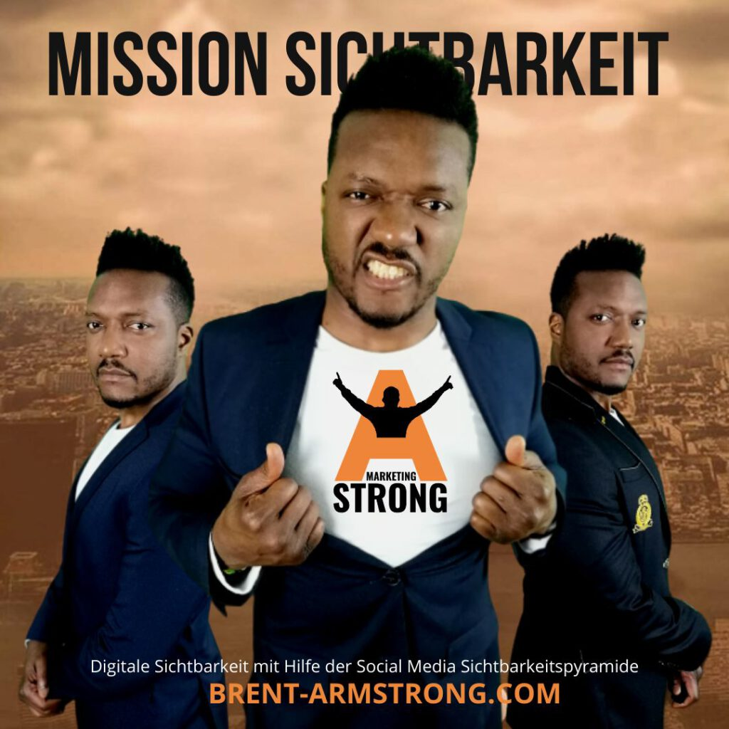 Mission Sichtbarkeit-Brent-Armstrong-A Strong Marketing